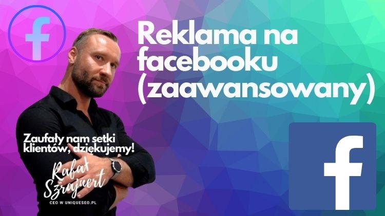 Reklama na facebooku (zaawansowany)